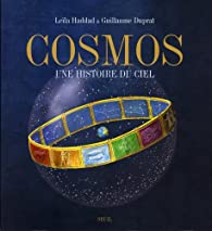 Cosmos : Une histoire du ciel par Guillaume Duprat