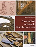 Construction artisanale d'escaliers en bois