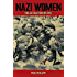 Nazi Women: The Attraction of Evil
