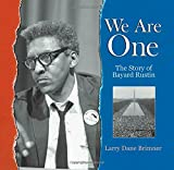 img - for We Are One: The Story of Bayard Rustin book / textbook / text book