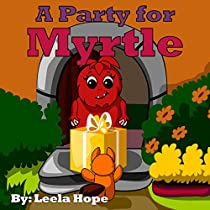 A PARTY FOR MYRTLE