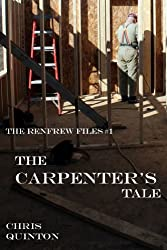 The Carpenter's Tale (The Renfrew Files Book 1)