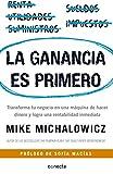 img - for La ganancia es primero: Transforma tu negocio en una m quina de hacer dinero y logra una rentabilidad inmediata (Spanish Edition) book / textbook / text book