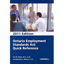 Ontario Employment Standards Act Quick Reference 2011