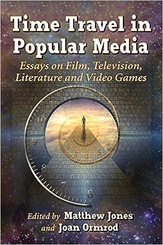 Amazoncom Time Travel In Popular Media Essays On Film Television  Time Travel In Popular Media Essays On Film Television Literature And  Video Games