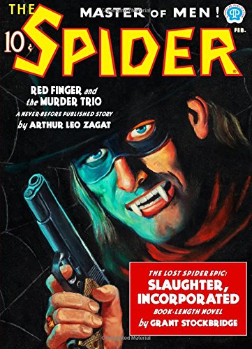 The Spider: Slaughter, Incorporated (Facsimile Edition)