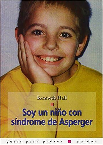 Epub Gratis Soy Un Niño Con Síndrome De Asperger