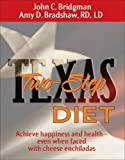 img - for Texas Two-Step: Diet-Achieve Health And Happiness by Bridgman, John C., Bradshaw RD LD, Amy D. (2006) Hardcover book / textbook / text book