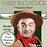 Haywire Mac - The Great American Bum