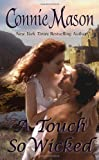 A Touch So Wicked, Connie Mason, 084396054X