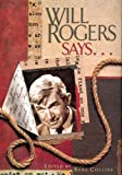 Will Rogers Says..., Reba Collins and James Blake Rogers, 1934397040