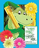 The Green Snake and the Garden Hose!