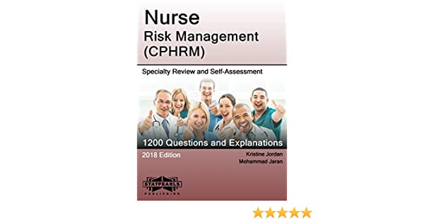 Nurse risk management cphrm specialty review and self assessment nurse risk management cphrm specialty review and self assessment statpearls review series book 414 kindle edition by statpearls publishing llc fandeluxe Image collections