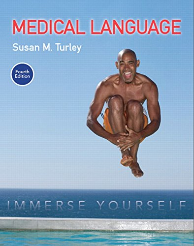 134318129 - Medical Language: Immerse Yourself (4th Edition)