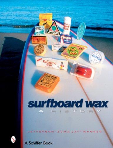 Surfboard Wax  A History