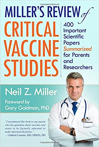 Miller's Review of Critical Vaccine Studies - Neil Miller