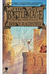 The Last Battlemage (Dragon Nimbus History) Mass Market Paperback