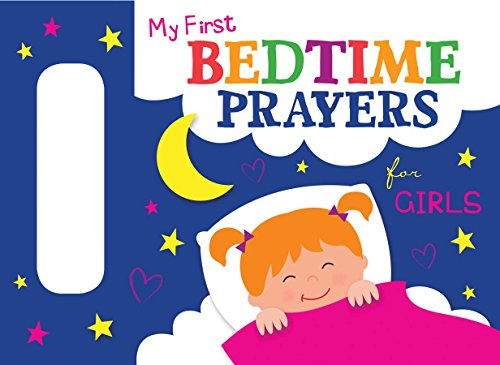 My First Bedtime Prayers for Girls (Let's Share a Story)