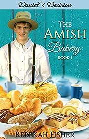 Daniel's Choice (The Amish Bakery Book 1)