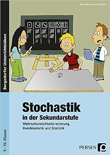 Stochastik in der Sekundarstufe: Wahrscheinlichkeitsrechnung ...