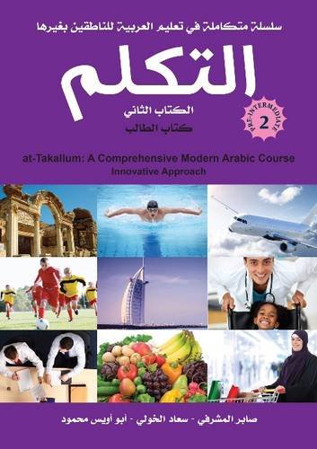 Download At-Takallum Arabic Teaching Set- Pre - Intermediate Level: A Comprehensive Modern Arabic Course Innovative Approach PDF