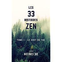 Les 33 histoires Zen - Tome 1 - Le goût du thé (French Edition)