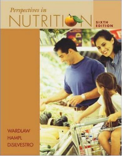 Perspectives in Nutrition, Sixth Edition (Book & Dietary Guidelines Resource Card)