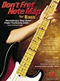 Don't Fret Note Map for Bass, Nicholas Ravagni, 0634047965
