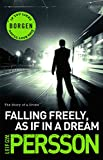 Falling Freely, as in a Dream by Leif G.W. Persson front cover