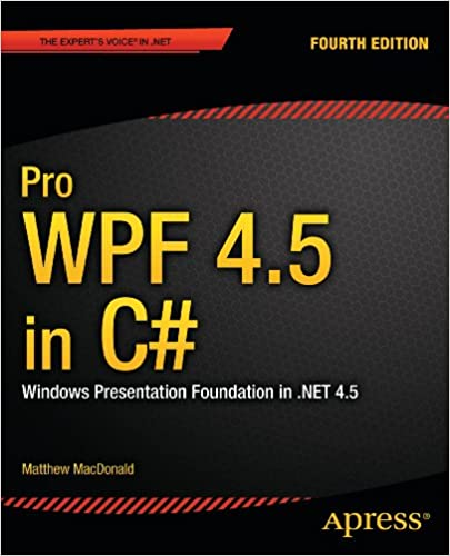 Amazon com: Pro WPF 4 5 in C#: Windows Presentation Foundation in