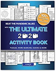 THE ULTIMATE 2020 ACTIVITY BOOK: Features 100+ Fun, COVID/Pandemic Related Activities for Teens & Adults | Brain Games/Puzzles/Colouring & More | Perfect Book for Quarantine, Self Care & Stress Relief