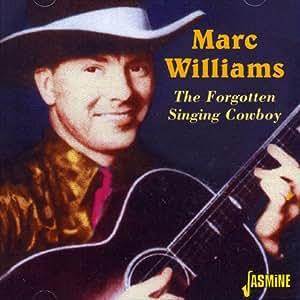 The Forgotten Singing Cowboy [ORIGINAL RECORDINGS REMASTERED]