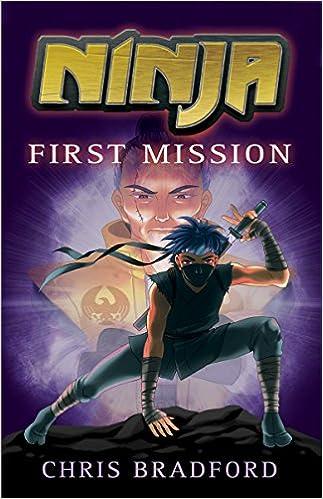 Ninja: First Mission (Ninja Trilogy): Amazon co uk: Chris