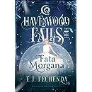 Fata Morgana: (A Havenwood Falls High Novel)