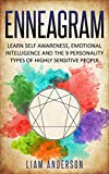 Enneagram : Learn Self Awareness, Emotional Intelligence and The 9 Personality Types of Highly Sensitive People