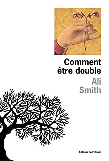 Comment être double, Smith, Ali