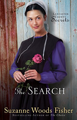 The Search, A Novel (Lancaster County Secrets Book 3) by [Fisher, Suzanne Woods]