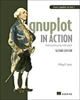 Gnuplot in Action, 2nd Edition Front Cover