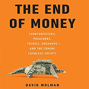 The End of Money Audiobook