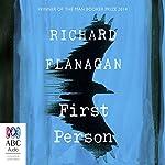 First Person | Richard Flanagan