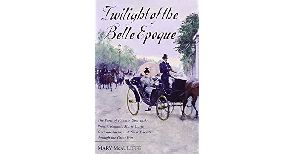 Amazon.com: Twilight of the Belle Epoque: The Paris of ...