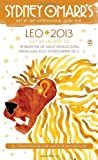 Sydney Omarr's Day-by-Day Astrological Guide for Leo 2013, Trish MacGregor and Rob MacGregor, 0451237234