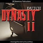 Dynasty 2: Mafia Fiction Series, Book 2 |  Dutch