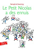 img - for Le Petit Nicolas a des ennuis (Adventures of Petit Nicolas) (French Edition) book / textbook / text book