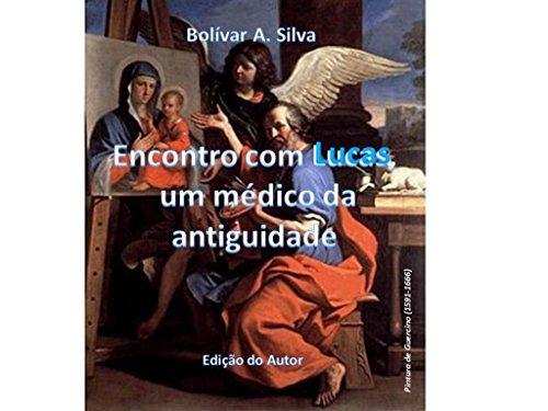 eBook Encontro com Lucas, um médico da antiguidade: Ficção