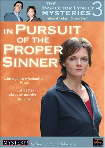 The Inspector Lynley Mysteries 3 - In Pursuit of the Proper Sinner by Tom Lawrence (VII) by WGBH BOSTON