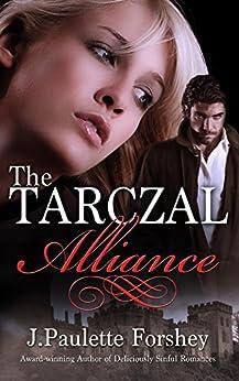 The Tarczal Alliance by [Forshey, J]