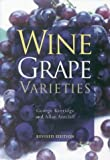 img - for Wine Grape Varieties book / textbook / text book