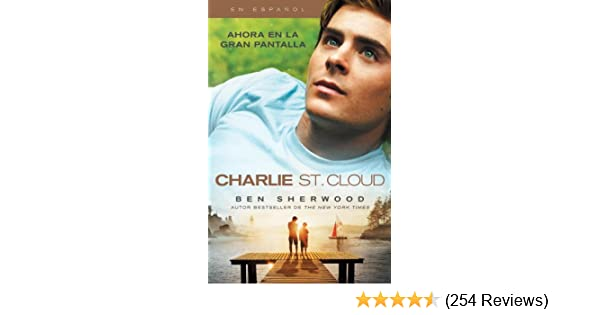 Charlie St. Cloud (Movie Tie-in Edition/Spanish) (Vintage Espanol) (Spanish Edition): Ben Sherwood: 9780307742377: Amazon.com: Books