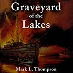 Graveyard of the Lakes: Great Lakes Books Series | Mark L. Thompson